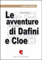 Le Avventure Pastorali di Dafni e Cloe (ebook)