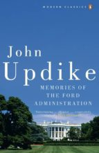 Memories of the Ford Administration (ebook)