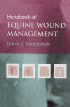 Handbook of Equine Wound Management (ebook)