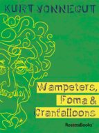Wampeters, Foma & Granfalloons (ebook)