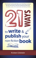 21 Ways to Write & Publish Your Non-Fiction Book (ebook)