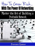 How to Grow Rich with the Power of Networking (ebook)