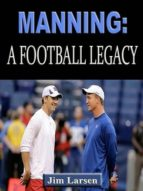 Manning: A Football Legacy (ebook)
