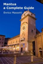 Mantua - A Complete Guide (ebook)