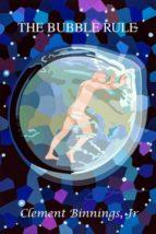 The Bubble Rule (ebook)