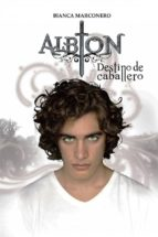 Albion - Destino De Caballero (ebook)