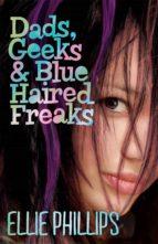 Dads, Geeks & Blue-Haired Freaks (ebook)