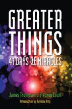 Greater Things (ebook)