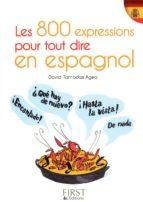 Petit livre de - 800 expressions pour tout dire en espagnol (ebook)
