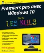 Premiers pas avec Windows 10 pour les Nuls (ebook)