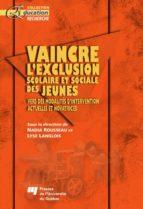Vaincre l'exclusion scolaire et sociale des jeunes (ebook)
