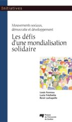 Les défis d'une mondialisation solidaire (ebook)
