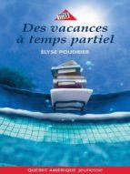 Anouk et Gilligan 01 - Des vacances à temps partiel (ebook)