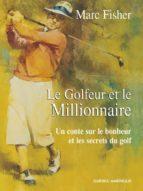Le Golfeur et le Millionnaire (ebook)