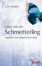 Leise wie ein Schmetterling (ebook)