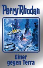 Perry Rhodan 135: Einer gegen Terra (Silberband) (ebook)