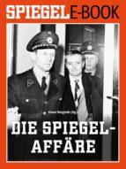 Die SPIEGEL-Affäre (ebook)