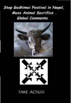 Stop Gadhimai Festival in  Nepal, Mass Animal Sacrifice . Global Comments (ebook)