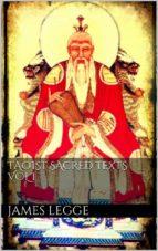 Taoist Sacred Texts. Vol.I. (ebook)