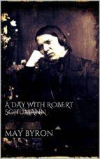 A Day with Robert Schumann (ebook)