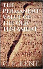 The Permanent Value of the Old Testament  (ebook)
