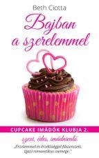 Bajban a szerelemmel (ebook)