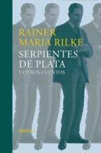 Serpientes de plata y otros cuentos (ebook)