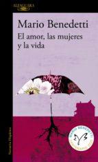 El amor, las mujeres y la vida (ebook)