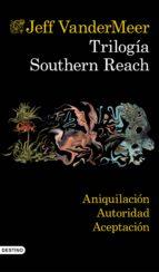 Trilogía Southern Reach (pack) (ebook)
