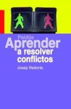 Aprender a resolver conflictos (ebook)