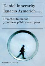 Derechos humanos y políticas públicas europeas (ebook)