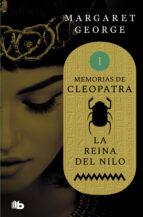 Memorias de Cleopatra 1. La Reina del Nilo (ebook)