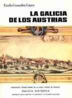 La Galicia de los Austrias (ebook)
