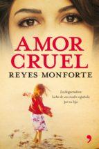 Amor cruel (ebook)