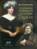 La strana giornata di Alexandre Dumas (ebook)