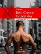 John Cross's longest day (ebook)