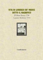 Vita di Lorenzo de' Medici detto il Magnifico vol. 1 (ebook)