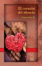 El corazón del silencio (ebook)