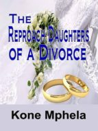 The Reproach Daughters of a Divorce (ebook)