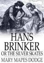 Hans Brinker or the Silver Skates (ebook)