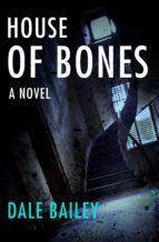 House of Bones (ebook)