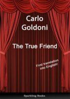 The True Friend - English Translation of Il vero amico (ebook)