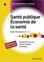 Santé publique. Économie de la santé (ebook)