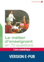 Le métier d'enseignant en 70 questions (ebook)