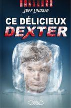 Ce délicieux Dexter (ebook)