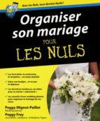Organiser son mariage Pour les Nuls (ebook)
