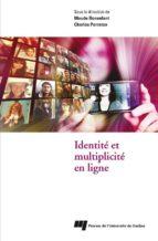 Identité et multiplicité en ligne (ebook)