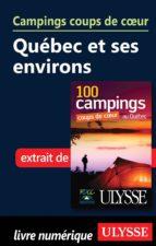 Campings coups de coeur- Québec et ses environs (ebook)