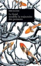 Le froid modifie la trajectoire des poissons (ebook)