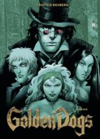 Golden Dogs, Band 2 - Orwood (ebook)